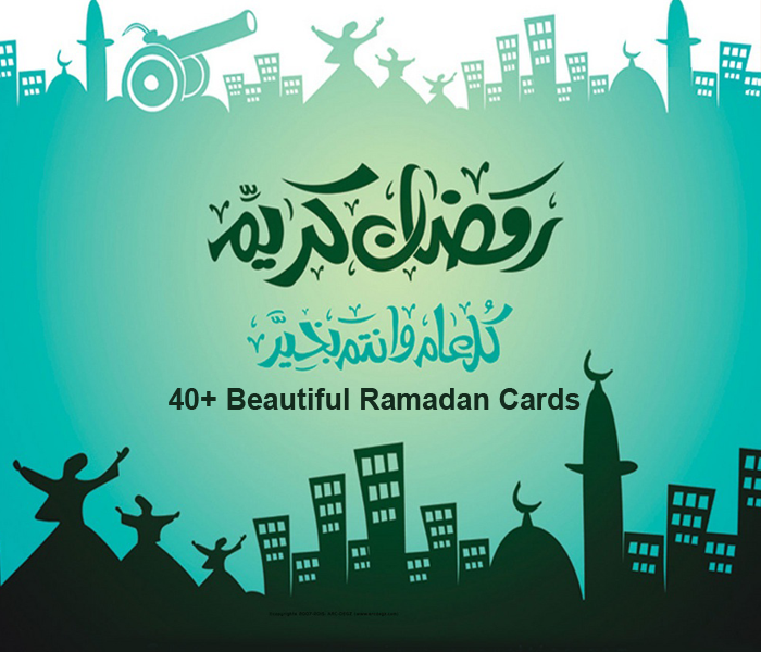40+ Top Beautiful Ramadan Cards in Saudi Arabia 2016