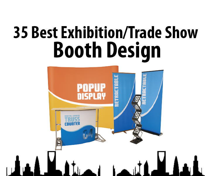 35+ Best Exhibition/Trade Show Booth Design Inspiration for Saudi Businessman